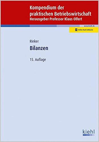 Bilanzen (Kompendium der praktischen Betriebswirtschaft)