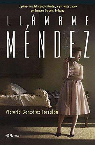 Llámame Méndez eBook: González Torralba, Victoria: Amazon.es ...