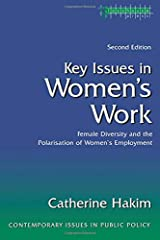 Key Issues in Women's Work: Female Diversity and the Polarisation of Women's Employment (Contemporary Issues in Public Policy) Paperback