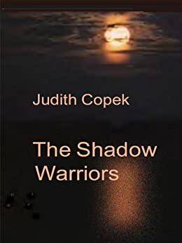 The Shadow Warriors (English Edition) von [Copek, Judith]