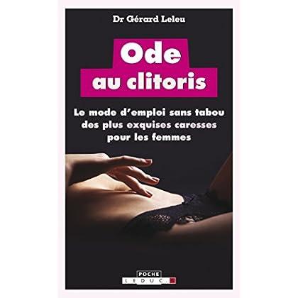 Ode au clitoris : le mode d'emploi sans tabou des plus exquises caresses pour les femmes