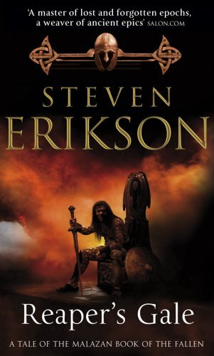 Reaper's Gale (Book 7 of The Malazan Book of the Fallen) by Steven Erikson (2008-04-07)