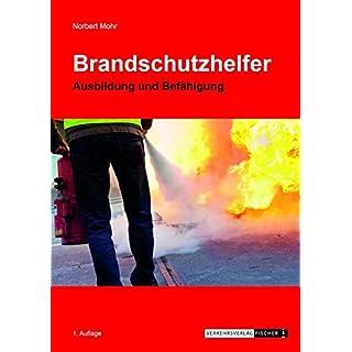 Brandschutzhelfer - Ausbildung und Befähigung