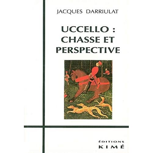 Uccello Chasse et Perspective