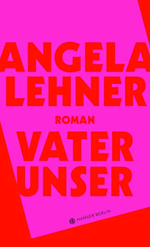 Buchseite und Rezensionen zu 'Vater unser' von Angela Lehner