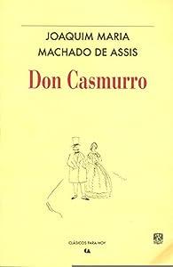 DON CASMURRO par  Joaquim Machado de Assis