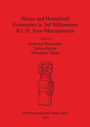 house-and-household-economies-in-3rd-millennium-bce-syro-mesopotamia-bar-international-series
