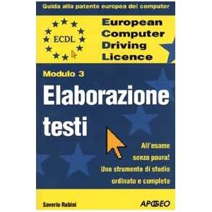 ECDL. Guida alla patente europea del computer. Mod