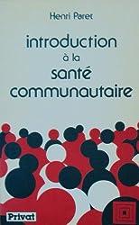 Introduction à la santé communautaire