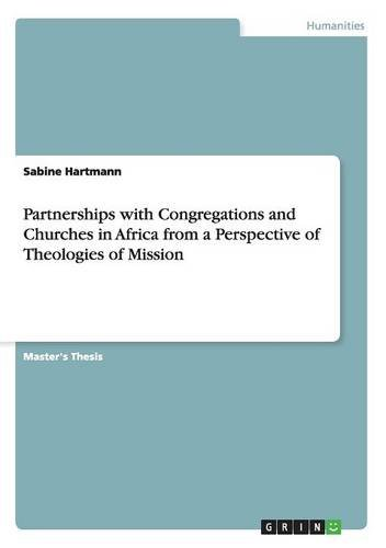 Partnerships with Congregations and Churches in Africa from a Perspective of Theologies of Mission