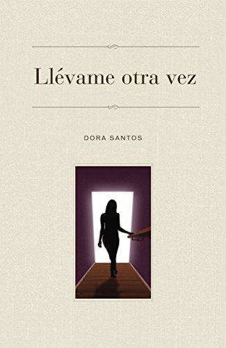 Llévame Otra Vez (Spanish Edition)