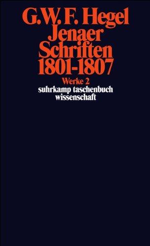 Werke in 20 Bänden mit Registerband: 2: Jenaer Schriften 1801–1807 (suhrkamp taschenbuch wissenschaft)