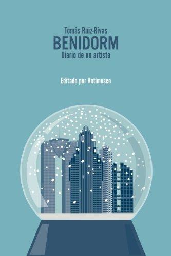 Benidorm: Diario de un artista