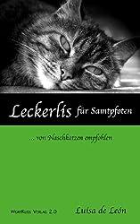 Leckerlis für Samtpfoten - ... von Naschkatzen empfohlen (SachKuss 1)