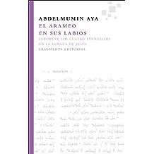 El Arameo En Sus Labios (Fragmentos)