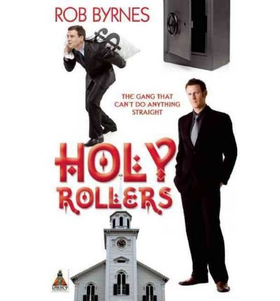 [HOLLY ROLLERS] by (Author)Byrnes, Rob on Dec-16-11 par Rob Byrnes