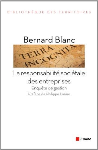 La responsabilité sociétale des entreprises - Enquête de gestion