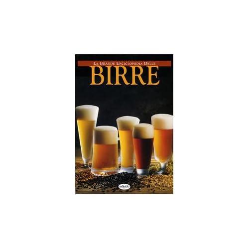 La Grande Enciclopedia Delle Birre