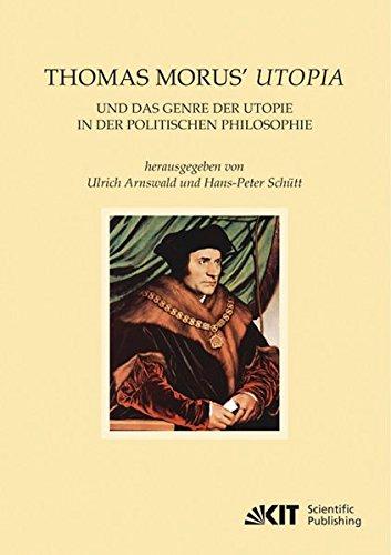 Thomas Morus' Utopia und das Genre der Utopie in der Politischen Philosophie (EUKLID, Europäische Kultur und Ideengeschichte. Studien)