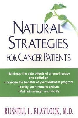 [( Natural Strategies for Cancer Patients By Blaylock, Russell L ( Author ) Paperback Oct - 2003)] Paperback
