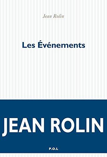Les Événements (FICTION) par Jean Rolin