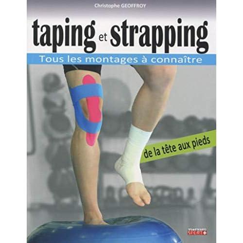 Taping et strapping : Tous les montages à connaître de la tête aux pieds
