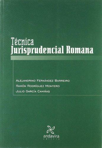 Técnica Jurisprudencial Romana