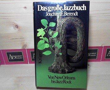 Das große Jazzbuch - Von New Orleans bis JazzRock.