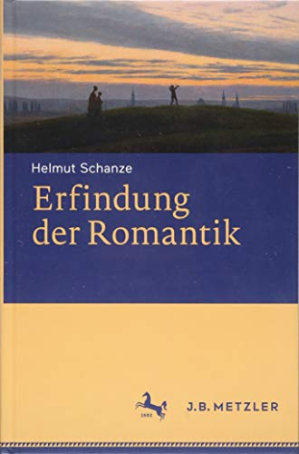 Erfindung der Romantik