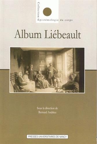 Album Liébeault par Bernard Andrieu