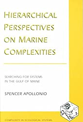 [Hierarchical Perspectives on Marine Complexities] (By: Spencer Apollonio) [published: October, 2002]