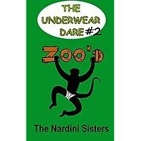 Zoo'd: 6th Graders vs. Primates! (The Underwear Dare) (Volume 2) by The Nardini Sisters (2012-11-27)