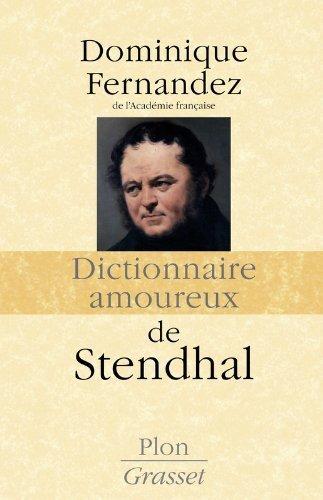 Dictionnaire Amoureux De Stendhal [Pdf/ePub] eBook