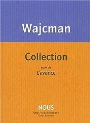 Collection : Suivi de L'avarice