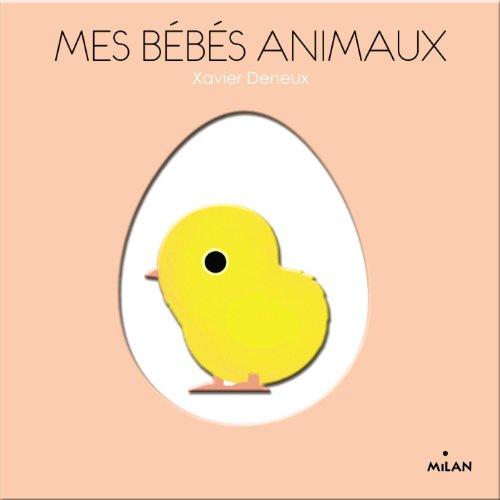 Mes bébés animaux par Xavier Deneux