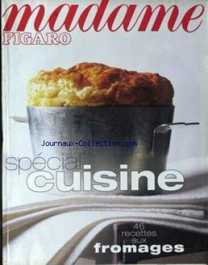 MADAME FIGARO du 16/11/1996 - SPECIAL CUISINE - FROMAGES. par Collectif