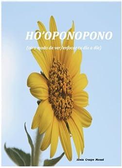 HO'OPONOPONO (otro modo de ver/enfocar tu día a día) eBook