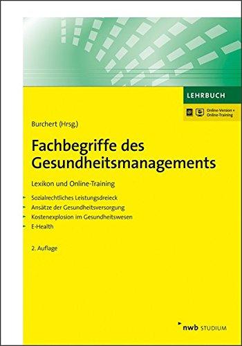 Fachbegriffe des Gesundheitsmanagements: Lexikon und Online-Training (NWB Studium Betriebswirtschaft)