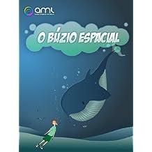 O Búzio Espacial (Búzios Musicais Livro 3) (Portuguese Edition)