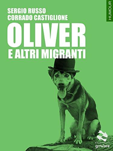oliver-e-altri-migranti-pesci-rossi-goware-italian-edition