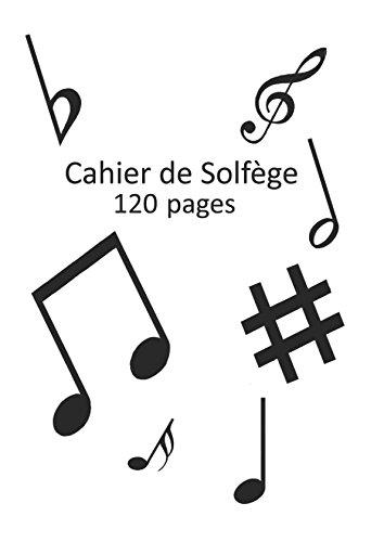 Cahier de Solfège par Presses du Comtat Venaissin