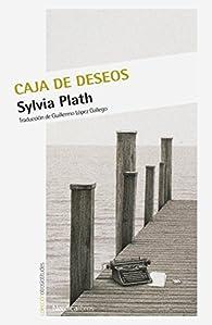 La caja de los deseos par Sylvia Plath