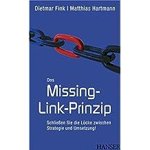 Das Missing-Link-Prinzip: Schließen Sie die Lücke zwischen Strategie und Umsetzung!