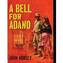 [{ A Bell for Adano By Hersey, John ( Author ) Jan - 27- 2013 ( Paperback ) } ]