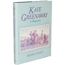 Kate Greenaway: A Biography by Rodney K. Engen (1981-12-30)