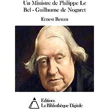 Un Ministre de Philippe Le Bel - Guillaume de Nogaret