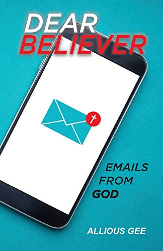 Dear Believer: Emails from God
