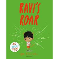 Ravi's Roar: A Big Bright Feelings Book