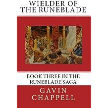 Wielder of the Runeblade (The Runeblade Saga Book 3)