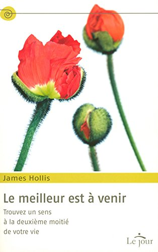 Le meilleur est à venir par James Hollis